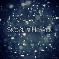 Snow in Heaven / Pure Hearts