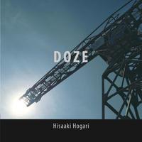 DOZE/保刈久明(Hisaaki Hogari) リマスタリング&紙ジャケット仕様