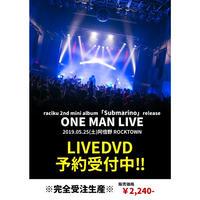 5/25 阿倍野ROCKTOWN raciku 1st one man live DVD