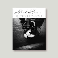 【 A 45 YEAR ODYSSEY 】  Michael Kenna  サイン本