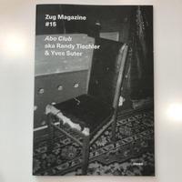Zug Magazine Abo Club #15 aka Randy Tischler & Yves Suter