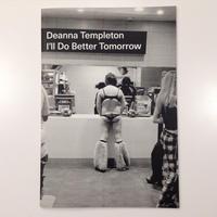 I'll Do Better Tomorrow by Deanna Templeton