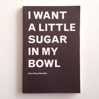 I Want A Little Sugar In My Bowl By Terence Koh