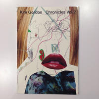 Chronicles Vol.2 By Kim Gordon