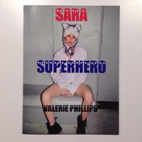 Sara Superhero By Valerie Phillips