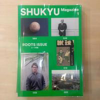 SHUKYU Magazine 1「ROOTS ISSUE」