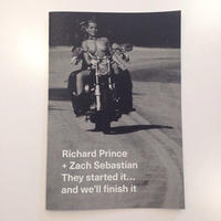 They started it… and we'll finish it by Richard Prince + Zach Sebastian