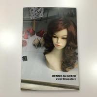 Zwei Shwestern by Dennis Mcgrath