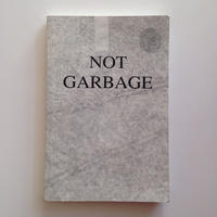 Not Garbage By Leo Fitzpatrick