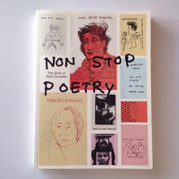 Non Stop Poetry: The Zines of Mark Gonzales / Philip Aarons and Emma Reeves