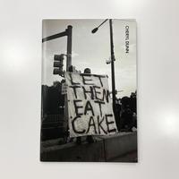 Let Them Eat Cake by Cheryl Dunn (サイン入)