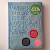 Werk Magazine No.18 / KEIICH TANAAMI PSYCHEDELIC VISUAL MASTER