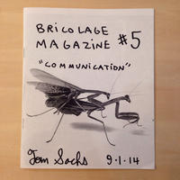 Bricolage Magazine #5 COMMUNICATION  By Tom Sachs