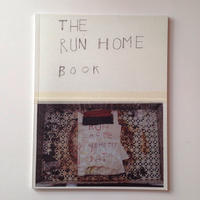 THE RUN HOME BOOK   By Susan Cianciolo