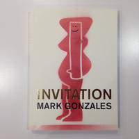 INVITATION by MARK GONZALES