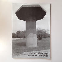 The Lake of Death By Jocko Weyland