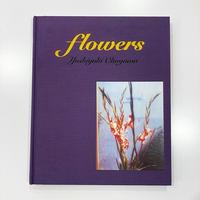 『 flowers 』奥山由之