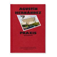 PRAXIS / Agustín Hernández