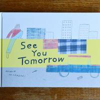 See You Tomorrow / 宮崎信恵