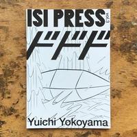 ISI PRESS vol.3 Yuichi Yokoyama