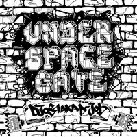 DJ 081 - UNDER SPACE GATE -