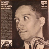 Dexter Gordon, Wardell Gray ‎– The Master Swingers! (Fontana FJL 907)stereo