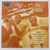 Clifford Brown And Max Roach – Clifford Brown & Max Roach(EmArcy – MG 36036)mono