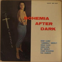 """Julian """"Cannonball"""" Adderley With Horace Silver, Paul Chambers, Donald Byrd, Nat Adderley, Jerome Richardson, Kenny Clarke  / Bohemia After Dark (Savoy MG 12017) mono"""