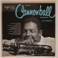 Julian Cannonball Adderley – Julian Cannonball Adderley And Strings(Emarcy– MG 36063)mono