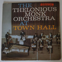 The Thelonious Monk Orchestra – At Town Hall(Riverside Records – RLP 12-300)mono