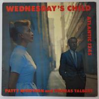 Patty McGovern,  Thomas Talbert  – Wednesday's Child (Atlantic – 1245)mono