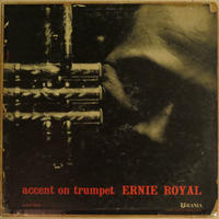 Ernie Royal ‎– Accent On Trumpet(Urania UJLP-1203)mono