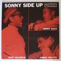 Dizzy Gillespie / Sonny Stitt / Sonny Rollins ‎– Sonny Side Up(Verve Records ‎– MG V-8262)mono
