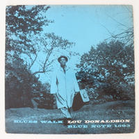 Lou Donaldson ‎– Blues Walk(Blue Note ‎– BLP 1593)mono