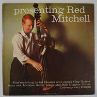 Red Mitchell ‎– Presenting Red Mitchell(Contemporary Records ‎– C3538)mono