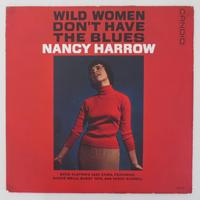 Nancy Harrow / Wild Women Don't Have the Blues (Candid – CJM 8008) mono