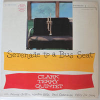 Clark Terry Quintet  ‎– Serenade To A Bus Seat (Riverside Records ‎– RLP 12-237 )mono