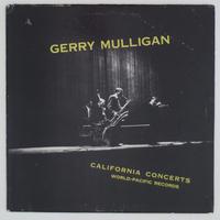 Gerry Mulligan – California Concerts(Pacific Jazz Records – PJ 1201)mono