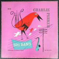 Charlie Parker Big Band ‎– Charlie Parker Big Band ( Clef Records ‎– MG C-609)mono