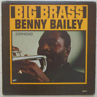 Benny Bailey – Big Brass(Candid – CJM 8011)mono