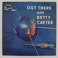 Betty Carter – Out There With Betty Carter(Peacock Records – PLP 90)mono