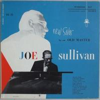 Joe Sullivan / New Solos By An Old Master (Riverside 12-202) mono