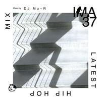 DJ Mu-R (IMA #37)