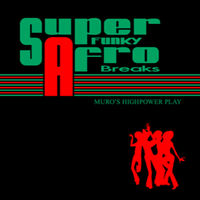 MURO (SUPER FUNKY AFRO BREAKS)