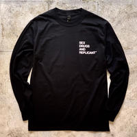 SEX DRUGS AND REPLICANTFM Long Sleeve Tee Black