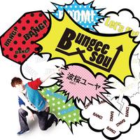 Bungee soul / 波桜ユーヤ【Single CD】
