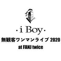 【限定40枚!】iBoy無観客ワンマンライブ2020 〜リーダー感謝祭〜【kazuge】