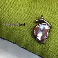 The last leaf(最後の一葉)