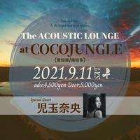 2021/9/11(土)【The Acoustic Lounge】at COCO JUNGLE(愛知/南知多)