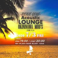 【Acoustic Lounge】 at MOD'S(沖縄/北谷)  2020/07/03=2次販売=